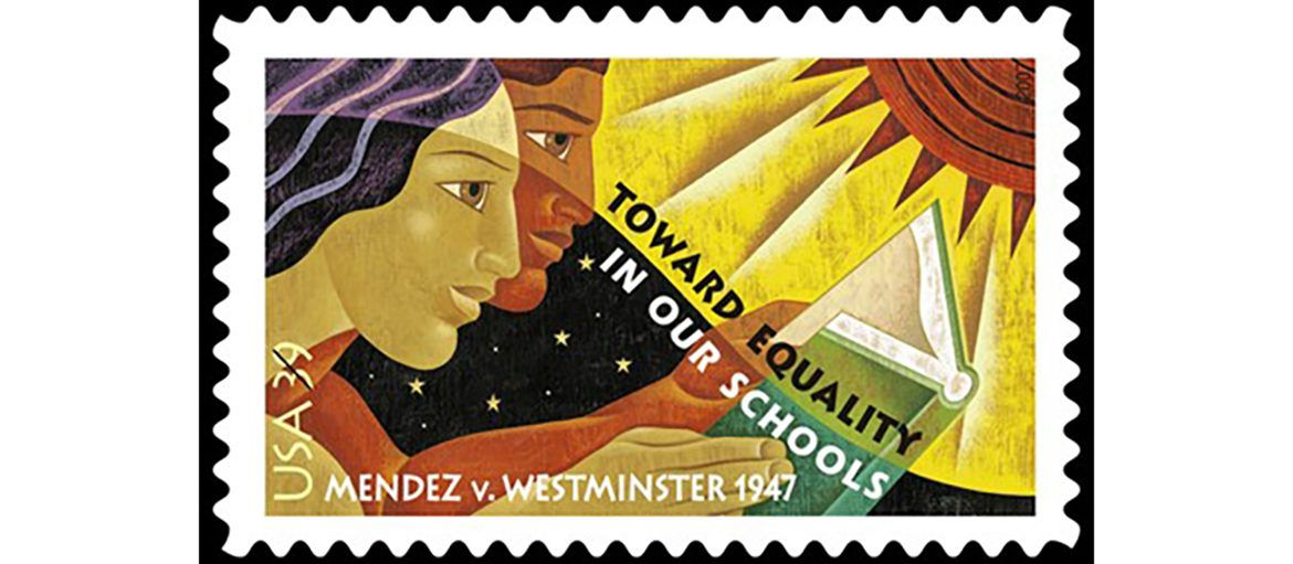 US Postage stamp commemorating Mendez vs Westminster says Toward Equality in Our Schools