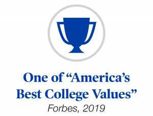 "One of ""America's Best College Values"" by Forbes, 2019"